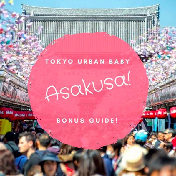 Asakusa Bonus Guide Tokyo Urban Baby
