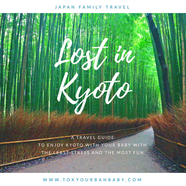 Kyoto Travel Guide for families with kids