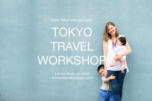 Tokyo Travel Workshop, Tokyo Urban Baby
